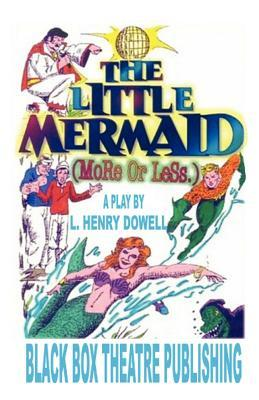 The Little Mermaid  by  L. Henry Dowell