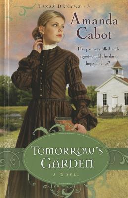 Tomorrows Garden Amanda Cabot