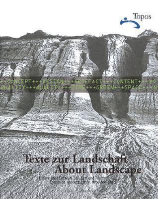 About Landscape: Essays on design, style, time and space  by  Topos - European Landscape Magazine