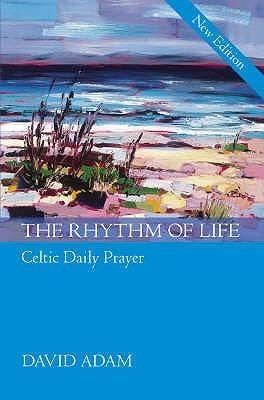 The Rhythm Of Life  by  David Adam