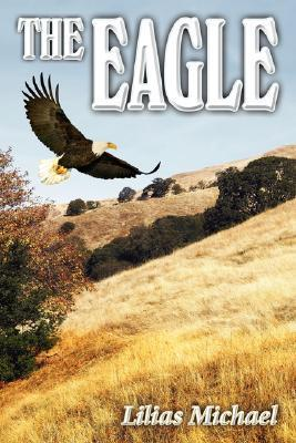 The Eagle  by  Lilias Michael