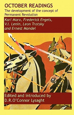 October Readings: The Development of the Concept of Permanent Revolution Vladimir Ilich Lenin