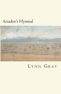 Ariadnes Hymnal Lynn Gray
