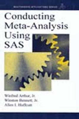 Conducting Meta Analysis Using SAS  by  Winfred Arthur Jr.