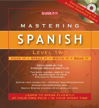 Spanish Fsi Basic Course Platiquemos Version Vol 1 (8 Cds And Book)  by  Foreign Service Institute