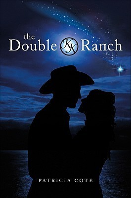 The Double K Ranch  by  Patricia Cote