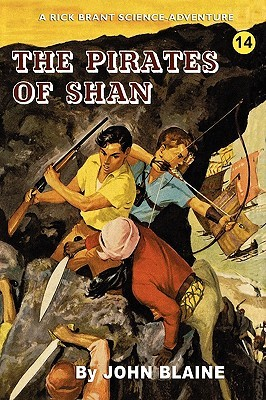 The Pirates Of Shan: A Rick Brant Science Adventure  by  John Blaine