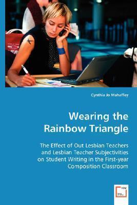 Wearing the Rainbow Triangle Cynthia Jo Mahaffey