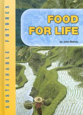 Food for Life John Baines