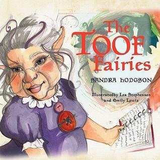The Toof Fairies  by  Sandra Hodgson