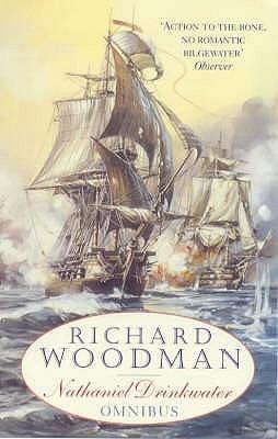 The First Nathaniel Drinkwater Omnibus Richard Woodman