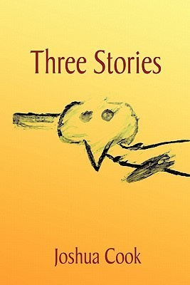 Three Stories Joshua  Cook