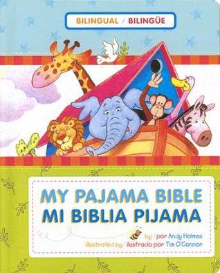 Mi Biblia Pijama Bilingüe  by  Andy Holmes
