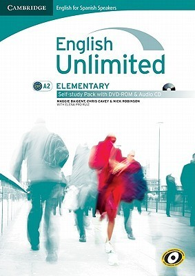 English Unlimited For Spanish Speakers Elementary Self Study Pack (Workbook With Dvd Rom And Audio Cd)  by  Maggie Baigent