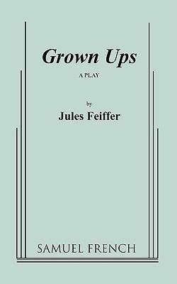 Grown Ups  by  Jules Feiffer
