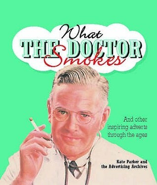 What The Doctor Smokes Kate Parker