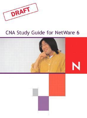 CNA Study Guide for NetWare 6 David James Clarke IV