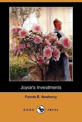 Joyces Investments  by  Fannie E. Newberry
