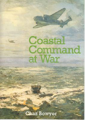 Coastal Command at War Chaz Bowyer