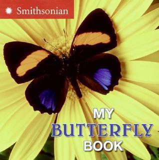 My Butterfly Book  by  Melissa Stewart