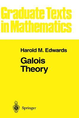 Galois Theory  by  Harold M. Edwards