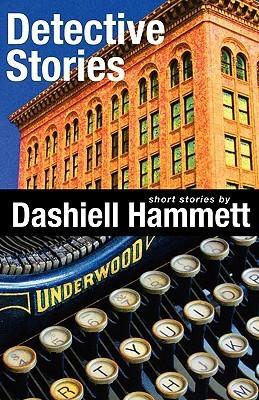 Detective Stories Dashiell Hammett