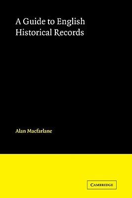 English Historical Records  by  Alan Macfarlane