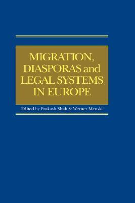 Migration, Diasporas and Legal Systems in Europe Shah/Menski