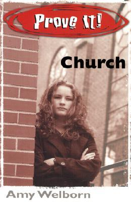 Prove It! Church  by  Amy Welborn