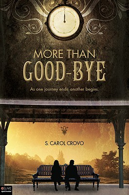 More Than Good-bye S. Carol Crovo