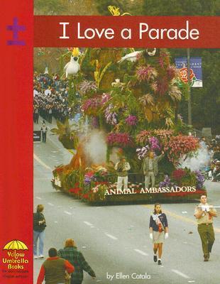I Love a Parade  by  Ellen Catala