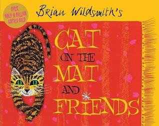 Cat On The Mat And Friends Brian Wildsmith