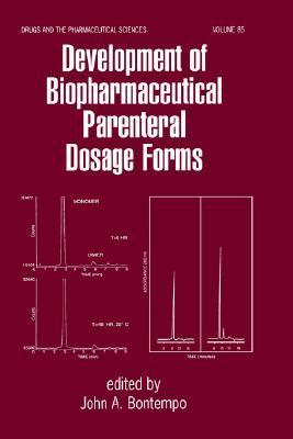 Development of Biopharmaceutical Parenteral Dosage Forms  by  Bontempo