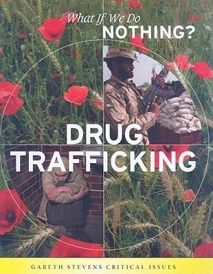 Drug Trafficking  by  Nathaniel Harris