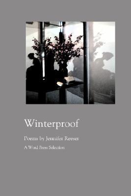Winterproof Jennifer Reeser