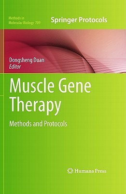 Muscle Gene Therapy  by  Dongsheng Duan