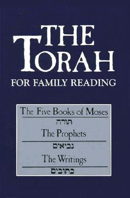 The Torah for Family Reading: The Five Books of Moses, the Prophets, the Writings  by  Joseph Gaer