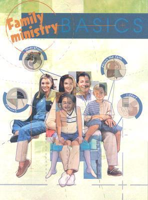 Family Ministry: Basics  by  Mark S. Sengele