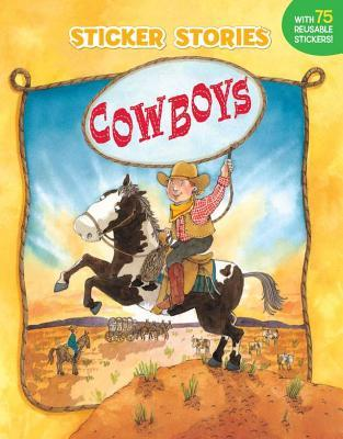 Cowboys [With 75 Reusable Stickers] Paige Billin-Frye