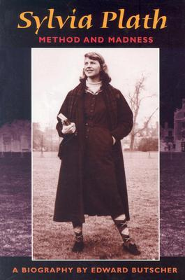 Sylvia Plath: The Woman & the Work  by  Edward Butscher