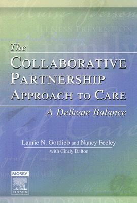 The Collaborative Partnership Approach to Care: A Delicate Balance  by  Laurie Gottlieb