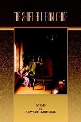 The Short Fall from Grace  by  Stewart Florsheim