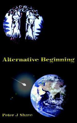 Alternative Beginning Peter Shave