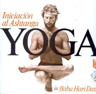 Iniciacion al Ashtanga Yoga Baba Hari Dass