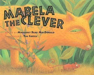 Mabela the Clever Book and DVD Set  by  Margaret Read MacDonald