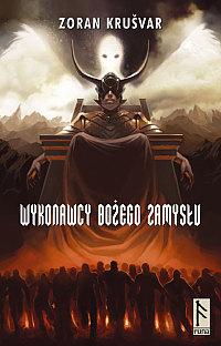 Wykonawcy Bożego Zamysłu  by  Zoran Krušvar