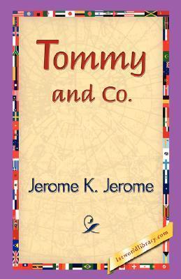 Tommy and Co. Jerome K. Jerome