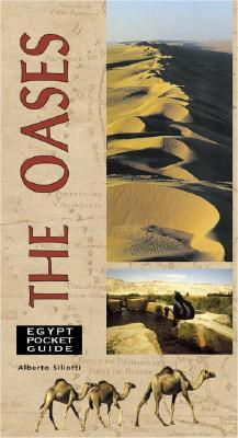 Egypt Pocket Guide: The Oases  by  Alberto Siliotti