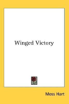 Winged Victory  by  Moss Hart