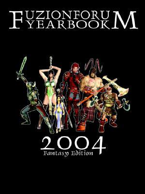 Fuzion Forum Yearbook 2004  by  Jason Libby